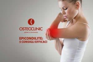 Epicondilite: i 5 consigli più efficaci per gestire cause, diagnosi, cure ed esercizi