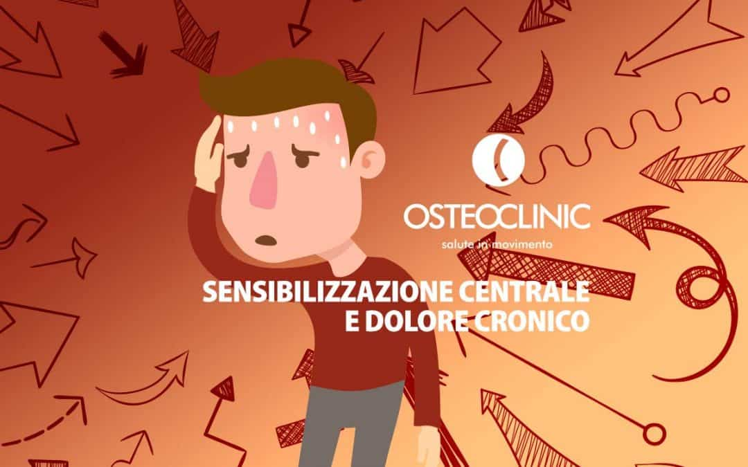 Sensibilizzazione centrale e dolore cronico