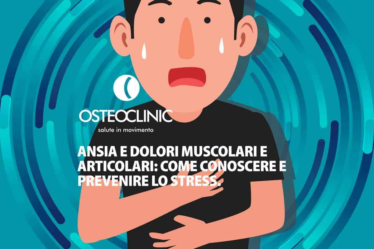 Ansia E Dolori Muscolari E Articolari Sintomi Effetti Prevenzione
