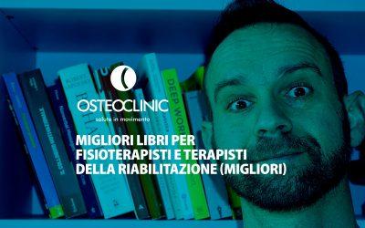 Migliori libri per fisioterapisti e terapisti della riabilitazione (migliori)
