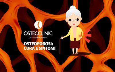 Osteoporosi: cura e sintomi